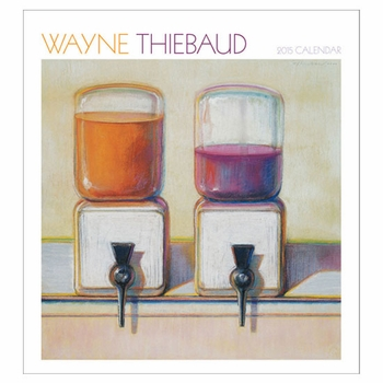Wayne Thiebaud 2015 Calendar